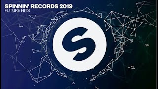Download Spinnin' Records 2019 Future Hits