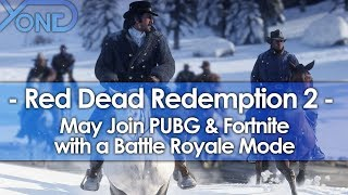 Red Dead Redemption 2 May Join PUBG & Fortnite with a Battle Royale Mode