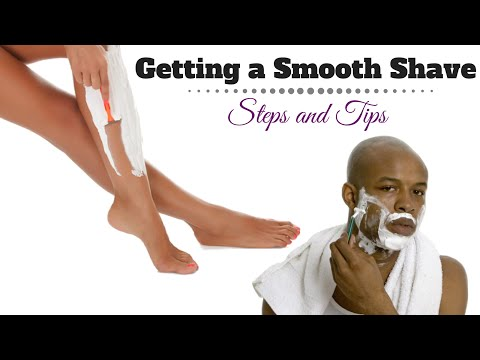 Getting a Smooth, Sexy Shave:  Steps & Tips