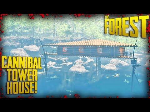 HOW TO BUILD A CANNIBAL TOWER HOUSE ! (v0.70) | The Forest
