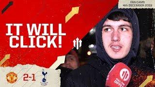 IT WILL CLICK! Man Utd 2-1 Tottenham Fan Cam