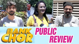 Bank Chor PUBLIC REVIEW | Riteish Deshmukh | Vivek Oberoi