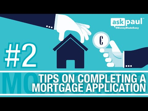 AskPaul Ep 2 - Tips On Completing A Mortgage Application in Ireland