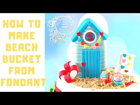 Video Tutorial: How To Make Little Beach Bucket From Fondant/Icing
