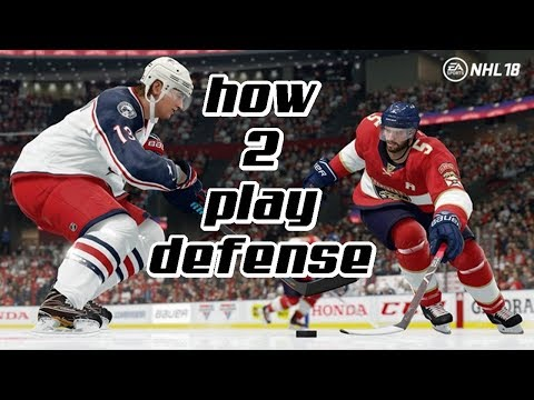 NHL 18 IN-DEPTH HOW TO PLAY DEFENSE GUIDE