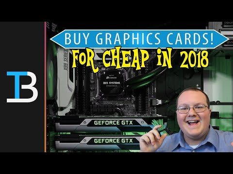 How To Buy A Graphics Card Without Paying Mining Prices in 2018 (Get Cheap GPUs in 2018!)