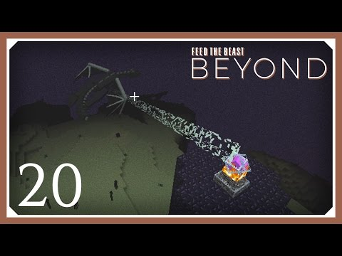 FTB Beyond | Woot Ender Dragon Farm! | E20 (Modded Minecraft 1.10.2 Survival Let's Play)