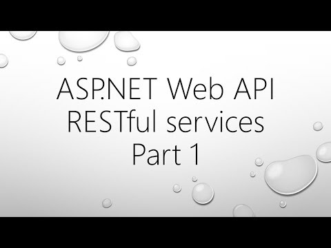 ASP.NET Web API and RESTful Services - Part 1