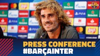 BARÇA - INTER   Antoine Griezmann's full press conference
