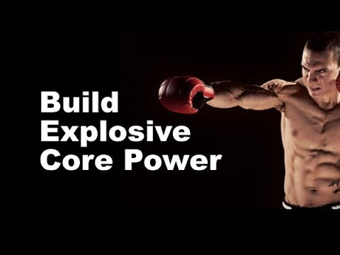 Get a Powerful, Rock-Solid Core...great for punching power (MMA and martial arts)