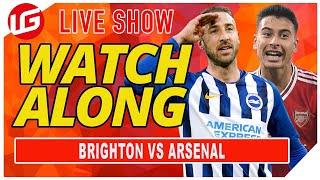 BRIGHTON VS ARSENAL LIVE WATCHALONG WITH @Gooner Eagle Eye