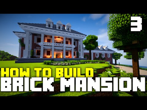 Minecraft Xbox One: How To Build - Brick Mansion! (Part 3)