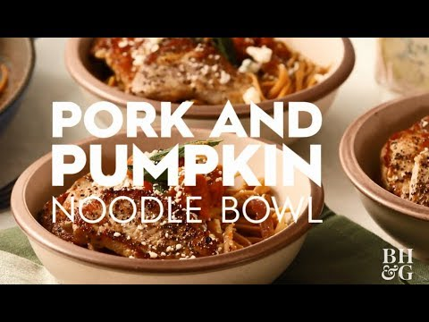 Pork and Pumpkin Noodle Bowl | Cooking: How-To | Better Homes & Gardens