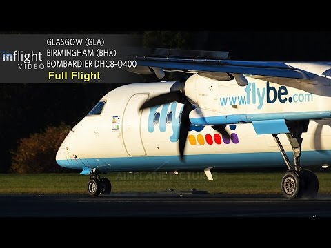 Flybe Full Flight | Glasgow to Birmingham | Bombardier Dash 8 DHC8-Q400  (with ATC)
