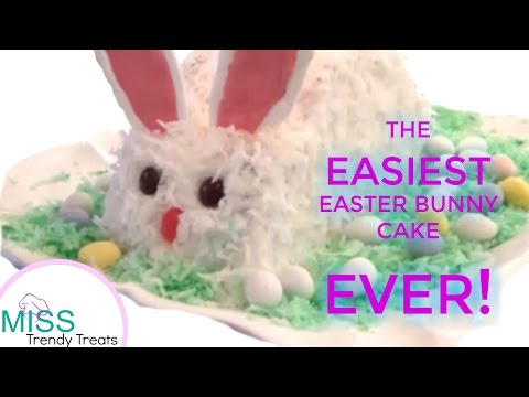 THE EASIEST EASTER BUNNY CAKE EVER! - MISS TRENDY TREATS