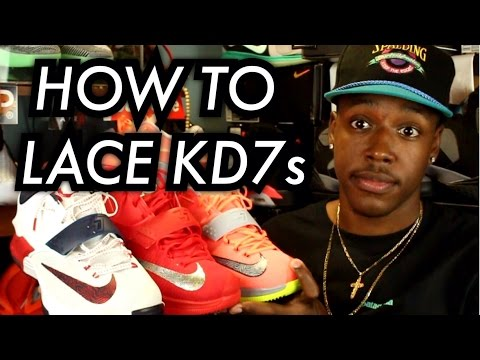 How I Lace My KD 7's! | TUTORIAL