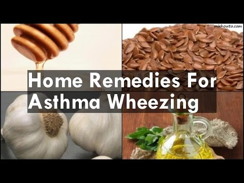 Home Remedies For Asthma Wheezing