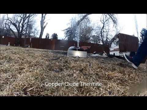 Iron Oxide(III) Thermite Vs. Coppper Oxide Thermite