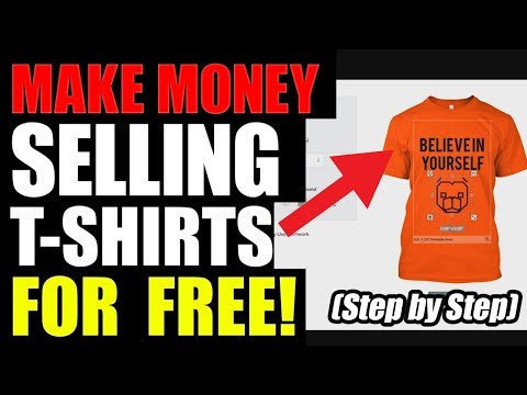 How To Make Money Online in 2018 For Free - Selling T-Shirts / Hoodies / Mugs (No Investment)