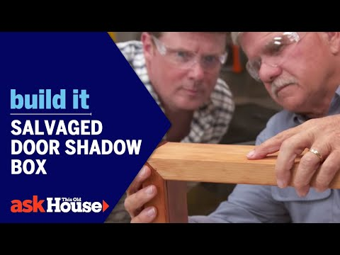 Build It | Salvaged Door Shadow Box