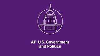 AP U.S. Government and Politics: 1.6 Principles of American Government