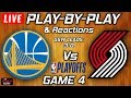 Warriors Vs Trail Blazers Game 4 Live Play By Play Reactions
