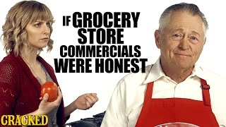 If Grocery Store Commercials Were Honest - Honest Ads