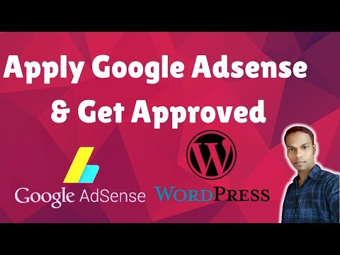 How To Apply Google Adsense And Get Approved In WordPress