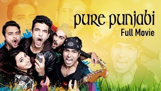 Pure Punjabi | Latest Punjabi Movies 2017 | Karan Kundra, Nav Bajwa, Manjot Singh | Yellow Music