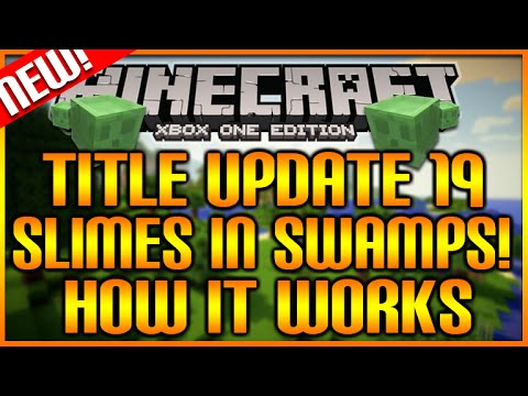 Minecraft (Xbox360/PS3) NEW TU19 UPDATE - SLIMES SPAWNING IN SWAMPS HOW IT WORKS EXPLAINED! [NEW]