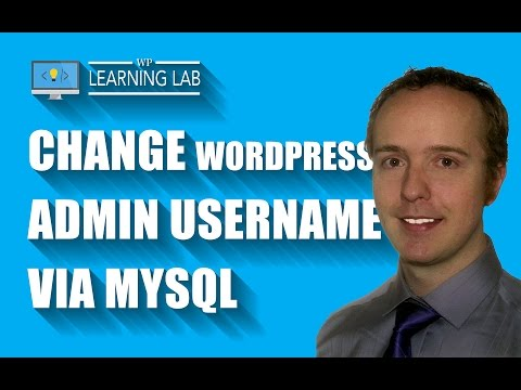 Change WordPress Admin Username Via MySQL - Brute Force Attack Prevention | WP Learning Lab