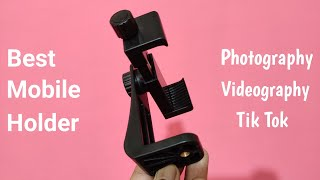 Best Mobile Holder For TikTok, Photography & Videography🔥🔥
