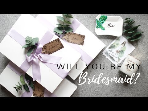 BRIDESMAID GIFT IDEAS - BRIDAL PROPOSAL BOXES & MORE!