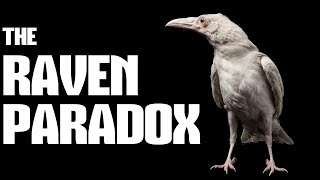 The Raven Paradox (An Issue with the Scientific Method)