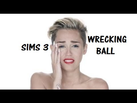 Miley Cyrus - Wrecking Ball (Sims 3)