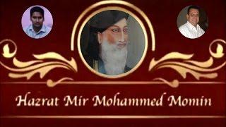 Mir Momin Sahab Qibla | Biography | Hyderabad | Syed Tahniyath Hussain Abedi
