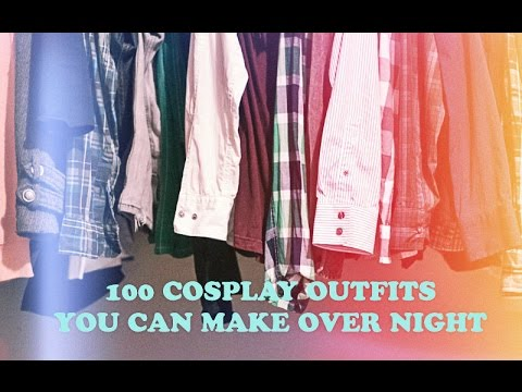 100 Cosplay Outfits You Can Make Overnight