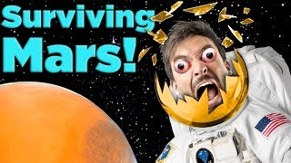 How To SURVIVE Life On Mars! | The SCIENCE of... Surviving Mars