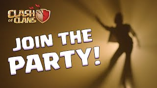 Clash of Clans - It's Time to Party!