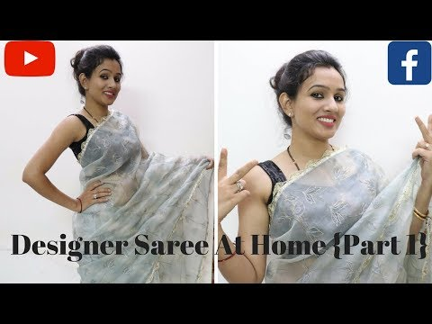Make Your Own Designer Saree At Home In Rs 300 {Part 1}
