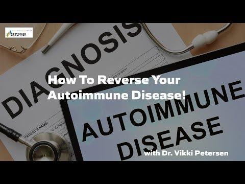 How To Reverse Your Autoimmune Disease!