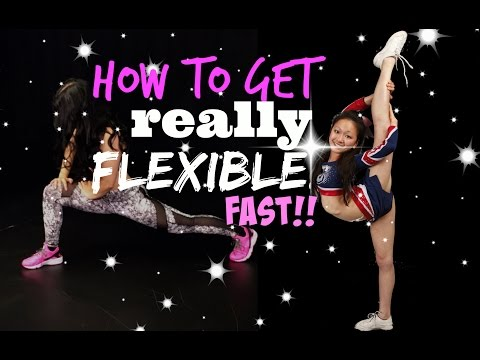 How To Get REALLY FLEXIBLE Fast! Dance, Gymnastics, Cheer