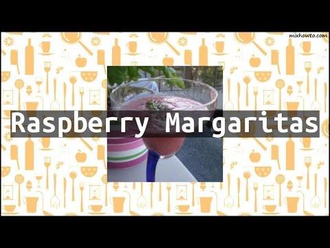 Recipe Raspberry Margaritas
