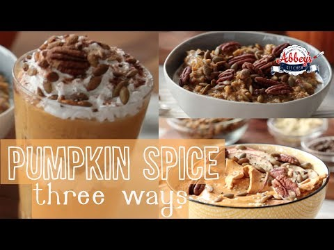 Pumpkin Spice Breakfast Recipes Three Ways | Vegan | Gluten Free
