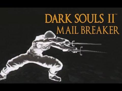 Dark Souls 2 Mail Breaker Tutorial (dual wielding w/ power stance)