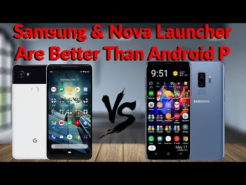 Samsung & Nova Launcher Are Better Than Android P + Bloopers! - YouTube Tech Guy