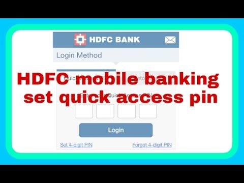 set quick access pin HDFC mobile banking