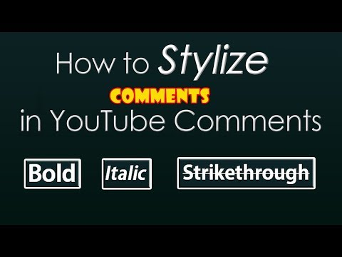 How to Bold, Italic and Strikethrough youtube comments