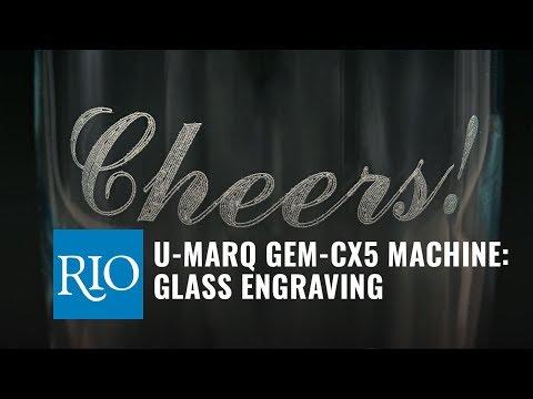 U-MARQ GEM CX5 Machine: Glass Engraving