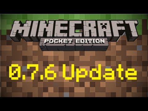 Minecraft Pocket Edition 0.7.6 Update Information